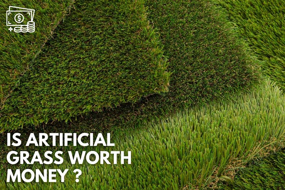 is artificial grass worth the money